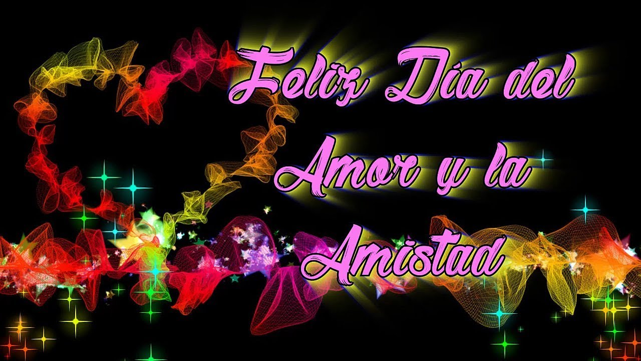 Feliz Dia Del Amor Y La Amistad Frases Para Este 14 De