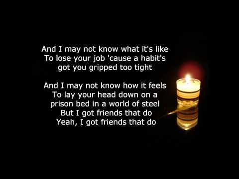 I've Got Friends That Do - Tim McGraw Lyrics