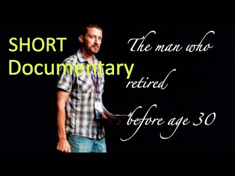 Mr Money Mustache - The man who retired before age 30   SHORT DOCUMENTARY  [ENG SUB]