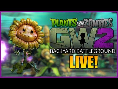 ★[LIVE] Plants Vs. Zombies: Garden Warfare 2 - Backyard Battleground - (PVZGW2)★
