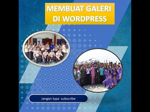 mmebuat-galeri-album-web-sekolah-dengan-wordpress