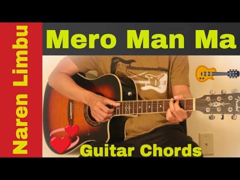 Mero man ma - Naren Limbu | guitar chords | lesson - YouTube