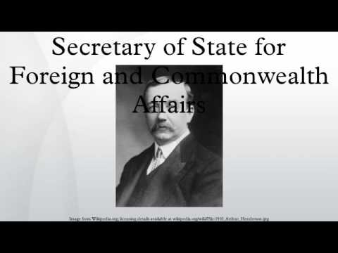 Secretary of State for Foreign and Commonwealth Affairs