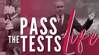 PASS THE TESTS OF LIFE! CHRIST EMBASSY CHURCH ONLINE MARCH 21, 2021