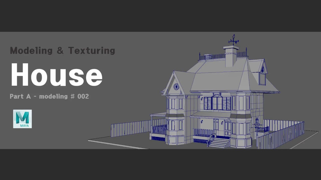 Maya How to model a house Part A Modeling 002 YouTube