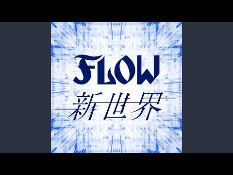 Youtube: Shinsekai / FLOW