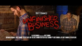 """UNFINISHED BUSINESS"" (extended music video)"