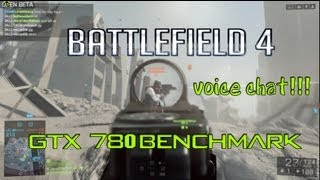 Battlefield 4  Beta Works, Download Fix, Voice Chat, and benchmark GTX 780