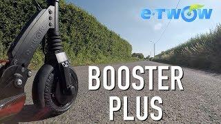 e.TWOW BOOSTER PLUS - Présentation et Test