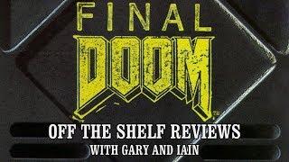 Final Doom - Off The Shelf Reviews