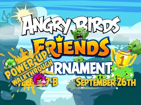 Angry Birds Friends Tournament Week 227-B Levels 1 to 6 Power Up Mobile Compilation Walkthroughs