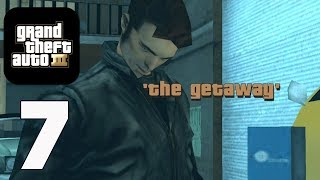 GTA 3 (Grand Theft Auto) - Gameplay Walkthrough part 7 - The Getaway (iOS, Android)