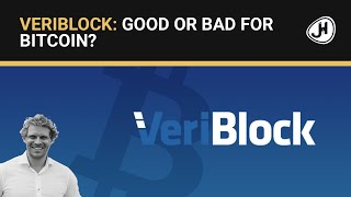 Veriblock: Good or Bad for Bitcoin?