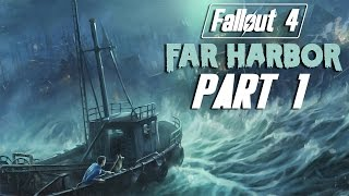 """Fallout 4 - Far Harbor DLC - Let's Play - Part 1 - """"The Search For Kasumi"""" 
