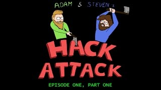 "Hack Attack Episode 1, Part 1 w/ Steven ""Silent0siris"" Lumpkin"