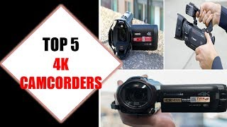 Top 5 Best 4k Camcorders 2018 | Best 4k Camcorder Review By Jumpy Express