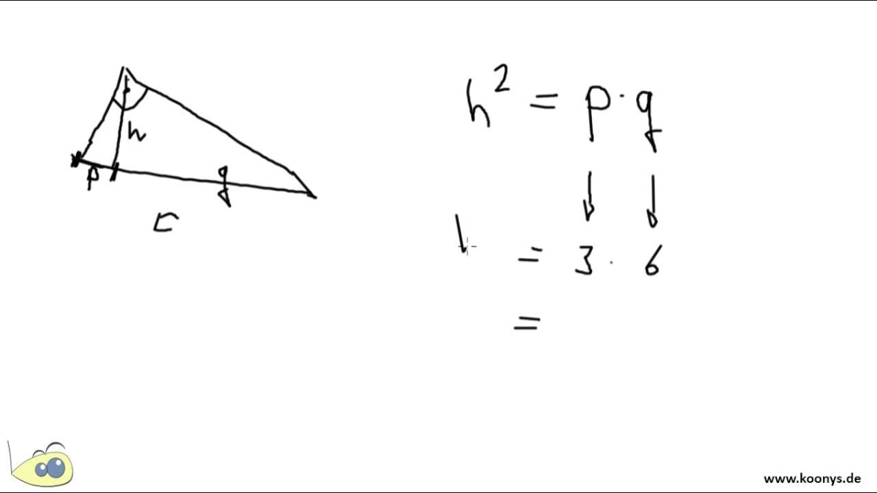 Kann man in einem Rechtwinkligen Dreieck h berechnen, wenn man p und ...