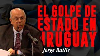 A 40 años del Golpe de Estado - Jorge Batlle