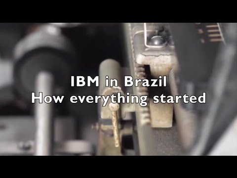 IBM in Brazil - How everything started
