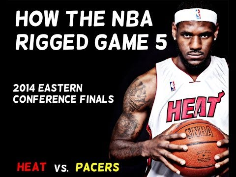 How The NBA Rigged Game 5 : 2014 Eastern Conference Finals