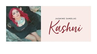 Jasmine Sandlas | Kashni - ft. Intense | A tribute