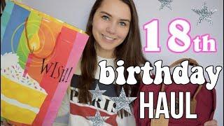 WHAT I GOT FOR MY 18TH BIRTHDAY! Birthday Haul 2018