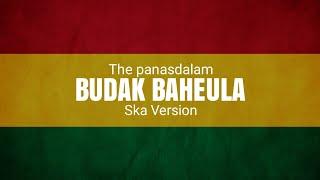 Download Mp3 Yeuh Aya Di Gigireun || Budak Baheula  The Panasdalam  Ska Version By Trinaldi