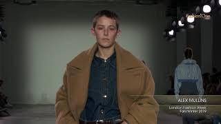 ALEX MULLINS London Fashion Week Men's Fall/Winter 2019