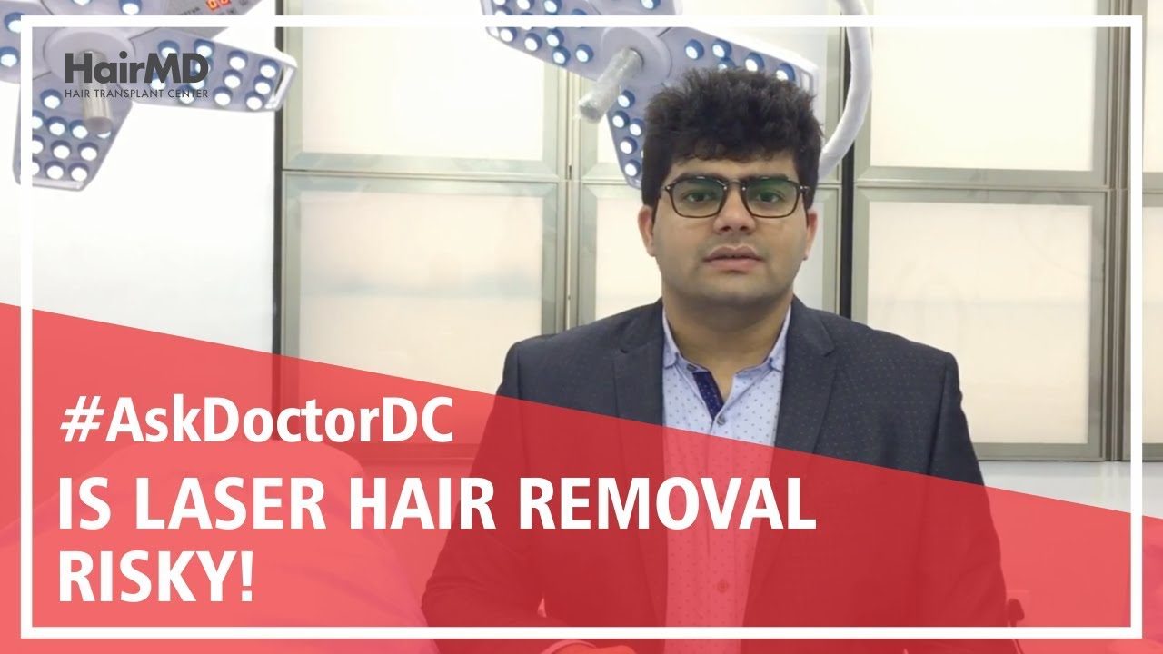 What Are The Risks Of Laser Hair Removal Hairmd Pune Youtube