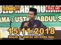 Ceramah Terbaru Ustadz Abdul Somad Lc, MA - Masjid Al-Jami'ah UIN Suska Riau