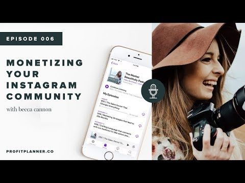 How to Make Money and Create a Community on Instagram with Becca Cannon