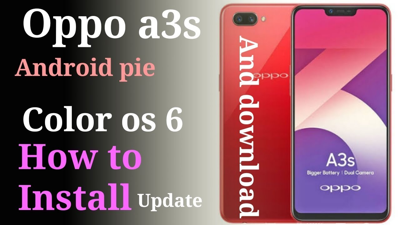 Oppo a3s pie update download krneh ka tareeqa