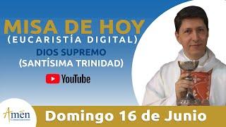 Misa del día (Eucaristía Digital) Domingo 16 de Junio de 2019 - Padre Carlos Yepes