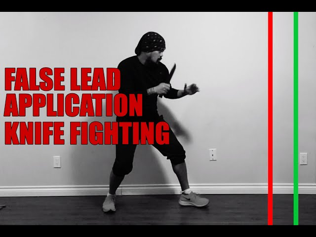 False Lead Application: Knife Combat