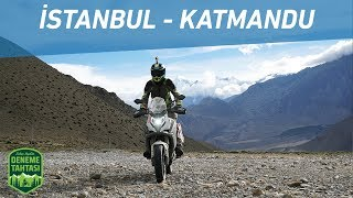MOTOSİKLETLE İSTANBUL KATMANDU | TÜRKİYE, İRAN, PAKİSTAN, HİNDİSTAN, NEPAL