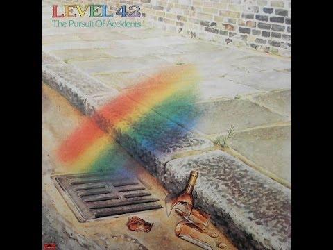 Level 42 - The Pursuit of Accidents (full album)