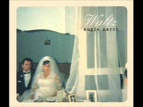 Augie March full album Waltz