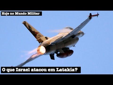 O que Israel atacou em Latakia?