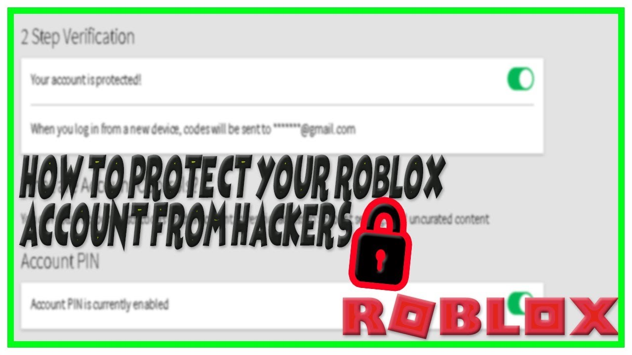 How To Prevent Being Hacked On Roblox How To Protect Your Roblox Account From Hackers Roblox 2 Step Verification Help Youtube