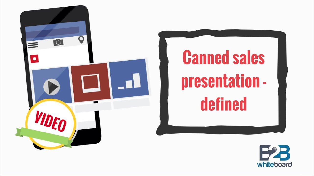 canned sales presentation defined youtube