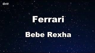 Ferrari - Bebe Rexha Karaoke 【No Guide Melody】 Instrumental