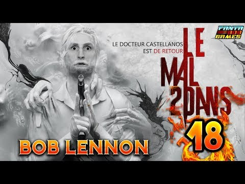 UN GRAND MENAGE !! - The Evil Within 2- Ep.18 avec Bob Lenno
