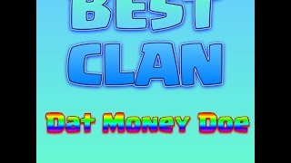 DAT MONEY DOE| CLASH OF CLANS | LVL 70+ CLAN |
