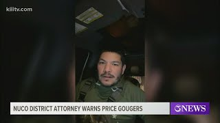 Nueces County DA Puts Out Warning To Anyone Caught Price Gouging During Winter Weather Crisis