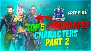 Best Character In FreeFire | Top 5 Underrated Characters In FreeFire | Character Fully Explained |