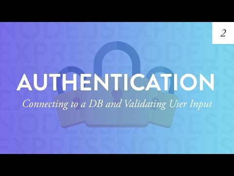 Database Connection and Backend Validation | Node Auth Tutorial – Part 2