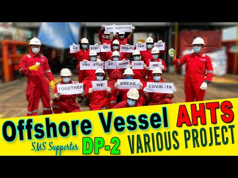 Offshore Vessel Anchor Handling Tug Supply (AHTS) DP-2 Various Project