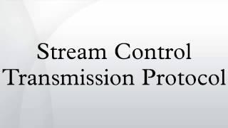 Stream Control Transmission Protocol