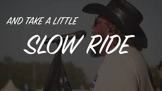 Download Colt Ford - Slow Ride (feat. Mitchell Tenpenny)[Official Lyric Video] Mp3 and Videos