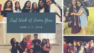 LAST WEEK OF JUNIOR YEAR | VLOG